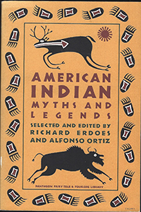 American Indian Myths and Legends - Richard Erdoes and Alfonso Ortiz