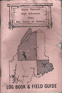 Maine National High Adventure Area Log Book and Field Guide